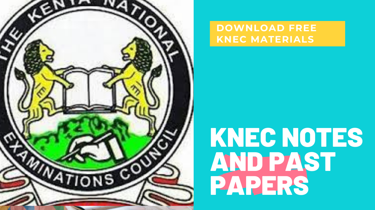 Download Free KNEC Notes