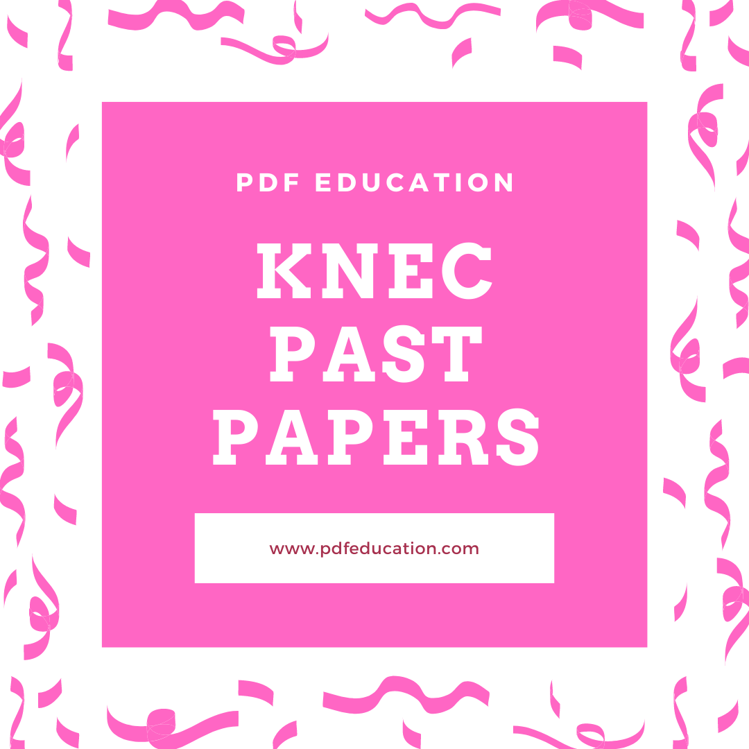 KNEC Past Papers