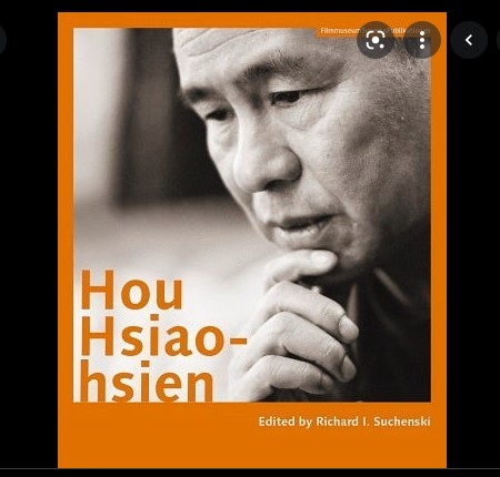 Taiwanese History and the Films of Hou Hsiao-hsien